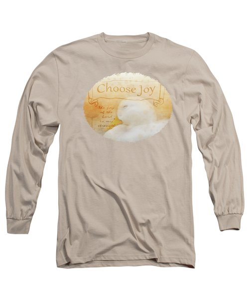 Choose Joy Long Sleeve T-Shirt