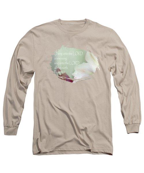 Sing - Verse Long Sleeve T-Shirt