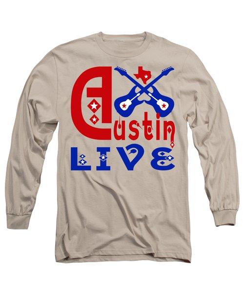 Austin Live Long Sleeve T-Shirt by David G Paul