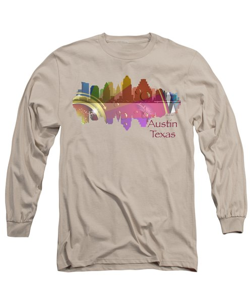 Austin Texas Skyline For Apparel Long Sleeve T-Shirt by Loretta Luglio