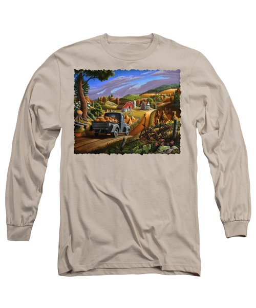 Autumn Appalachia Thanksgiving Pumpkins Rural Country Farm Landscape - Folk Art - Fall Rustic Long Sleeve T-Shirt