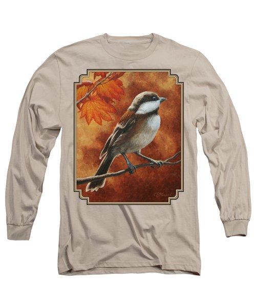 Autumn Chickadee Long Sleeve T-Shirt