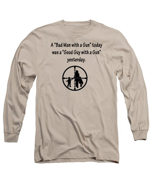 Bad Man With A Gun Long Sleeve T-Shirt