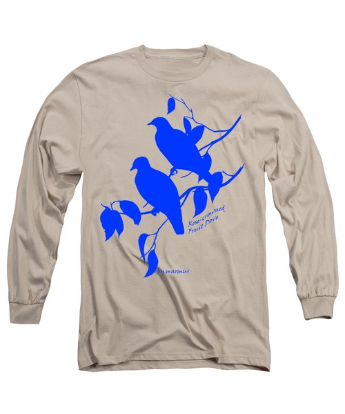 Blue Doves Long Sleeve T-Shirt by The one eyed Raven