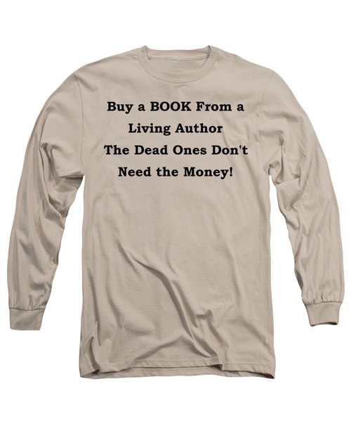 Long Sleeve T-Shirt featuring the digital art Buy From Living Author by Patrick Witz