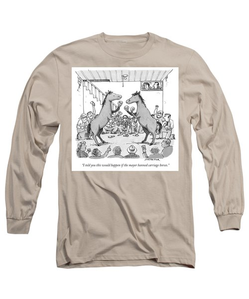 Carriage Horse Fights Long Sleeve T-Shirt