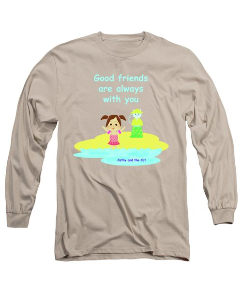 Cathy And The Cat Friends Are With You Long Sleeve T-Shirt