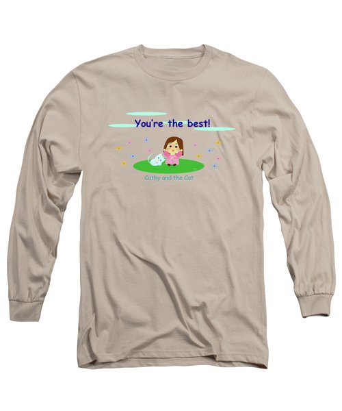 Cathy And The Cat You Are The Best Long Sleeve T-Shirt