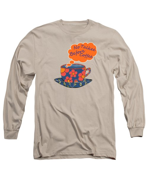 Coffee First - Beverage Typography Long Sleeve T-Shirt