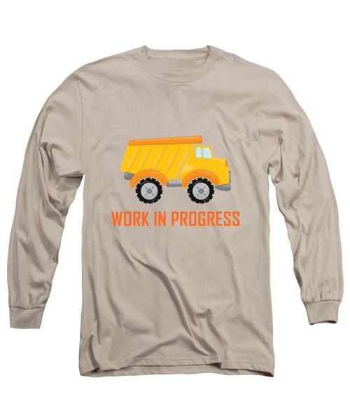 Construction Zone - Dump Truck Work In Progress Gifts - Grey Background Long Sleeve T-Shirt