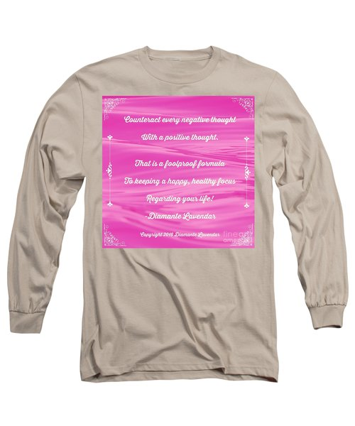 Counteract Every Negative Thought Long Sleeve T-Shirt