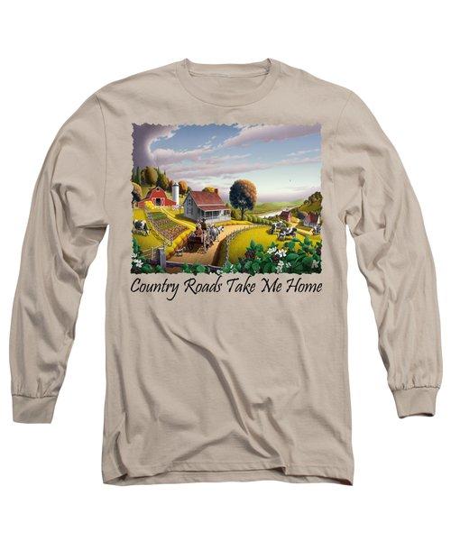 Country Roads Take Me Home T Shirt - Appalachian Blackberry Patch Rural Farm Landscape - Appalachia Long Sleeve T-Shirt