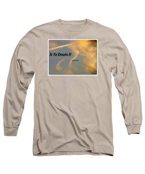 Create Greatness Long Sleeve T-Shirt by David Norman