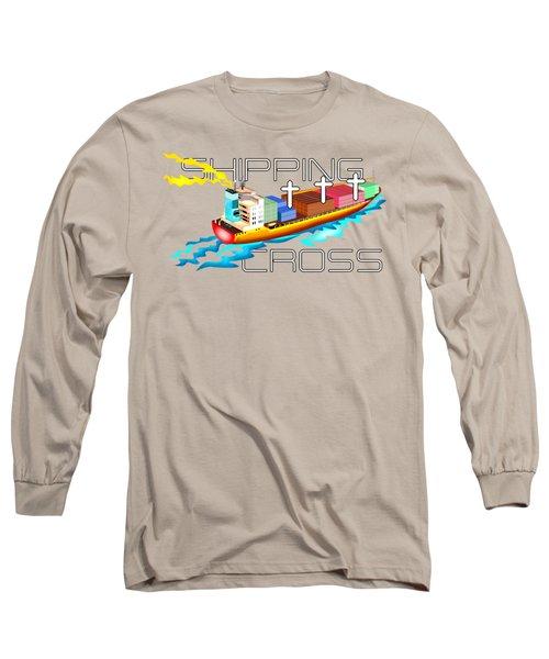 Cross Shipping Long Sleeve T-Shirt