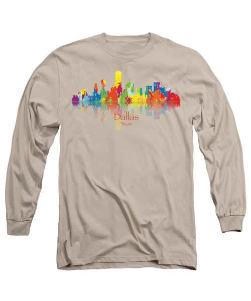 Dallas Texas Tshirts And Accessories Art Long Sleeve T-Shirt by Loretta Luglio