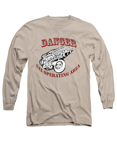 Danger Sax Operating Area Long Sleeve T-Shirt