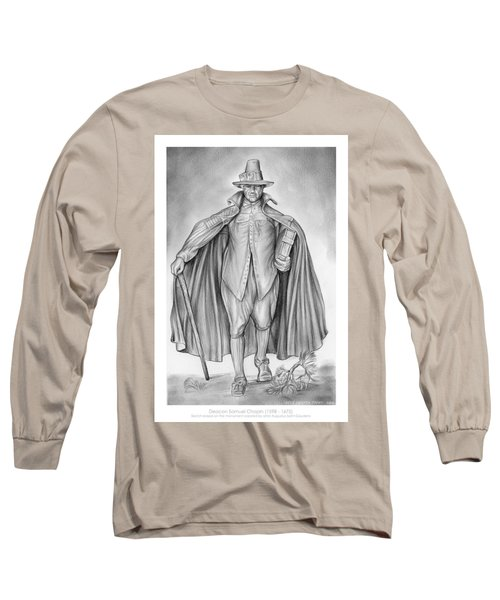 Deacon Samuel Chapin Long Sleeve T-Shirt