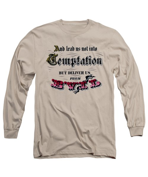 Deliver Us From Evil Tee Long Sleeve T-Shirt