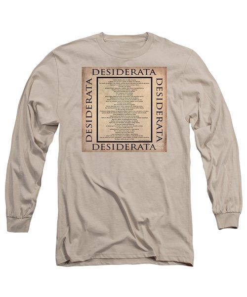 Desiderata - Spanish- Poema Escrito Por Max Ehrmann Long Sleeve T-Shirt by Claudia Ellis