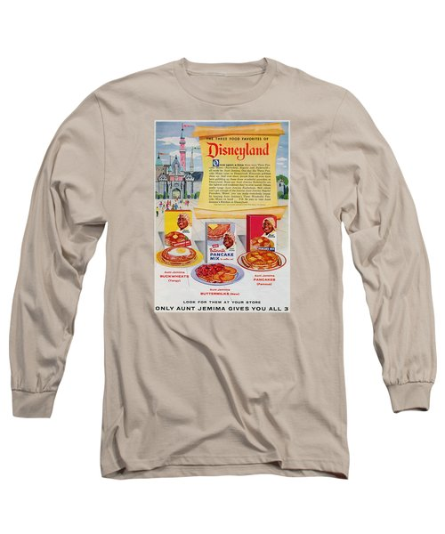 Disneyland And Aunt Jemima Pancakes  Long Sleeve T-Shirt