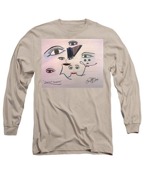 Distinct Perception Long Sleeve T-Shirt