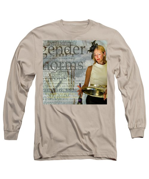 Domestic Considerations  Gender Norms Long Sleeve T-Shirt by Ann Tracy