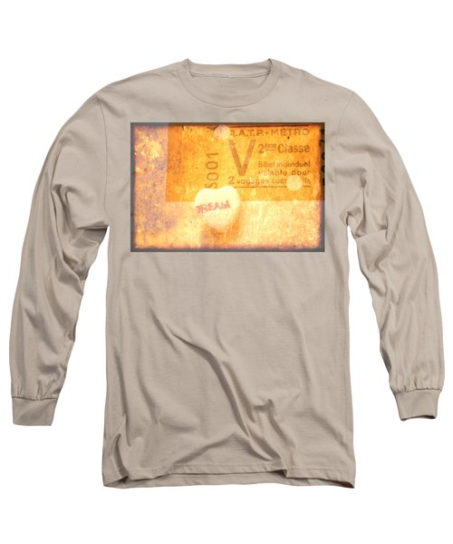 Dream Ticket Long Sleeve T-Shirt by Toni Hopper