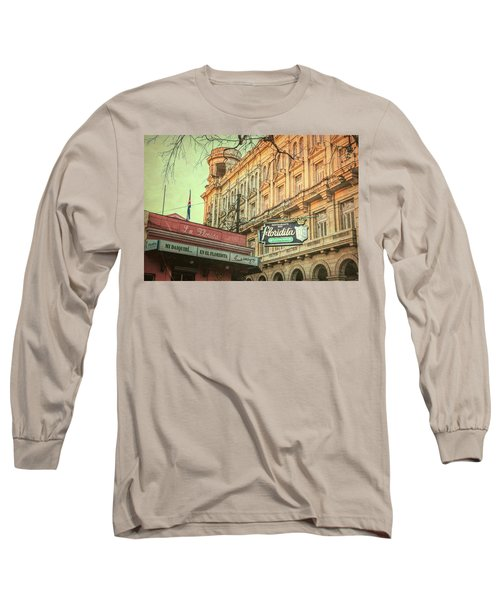 El Floridita Havana Cuba Long Sleeve T-Shirt