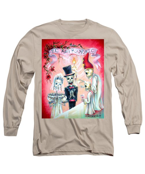 El Matrimonio Long Sleeve T-Shirt
