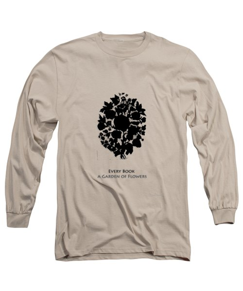 Long Sleeve T-Shirt featuring the digital art Every Book A Garden by Asok Mukhopadhyay