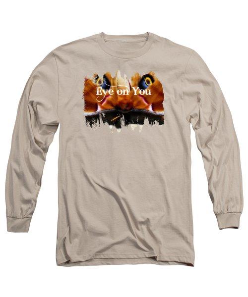 Eye On You Long Sleeve T-Shirt by Anita Faye