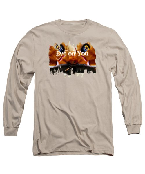 Eye On You Long Sleeve T-Shirt