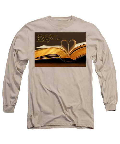 Faith. Hope. Love. Long Sleeve T-Shirt