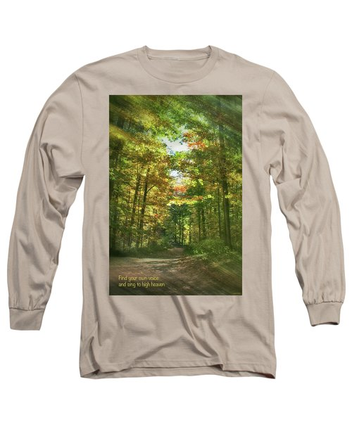 Find Your Own Voice Long Sleeve T-Shirt