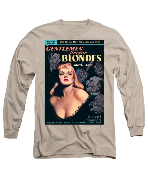 Gentlemen Prefer Blondes Long Sleeve T-Shirt