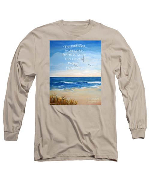 Give Thanks Long Sleeve T-Shirt by Shelia Kempf