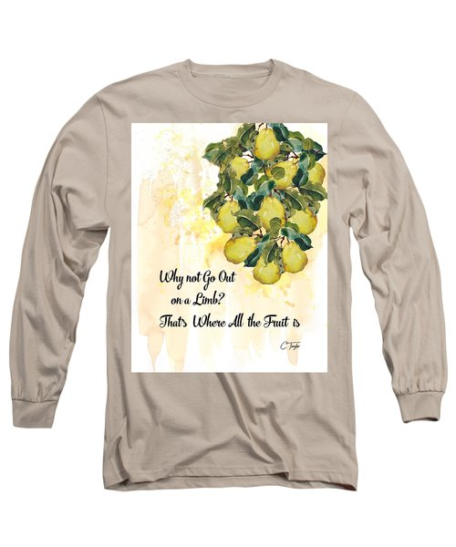 Long Sleeve T-Shirt featuring the digital art Go Out On A Limb by Colleen Taylor