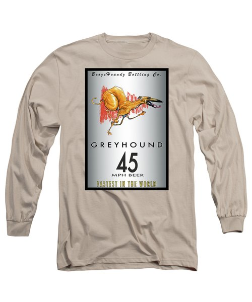 Greyhound 45 Mph Beer Long Sleeve T-Shirt by John LaFree