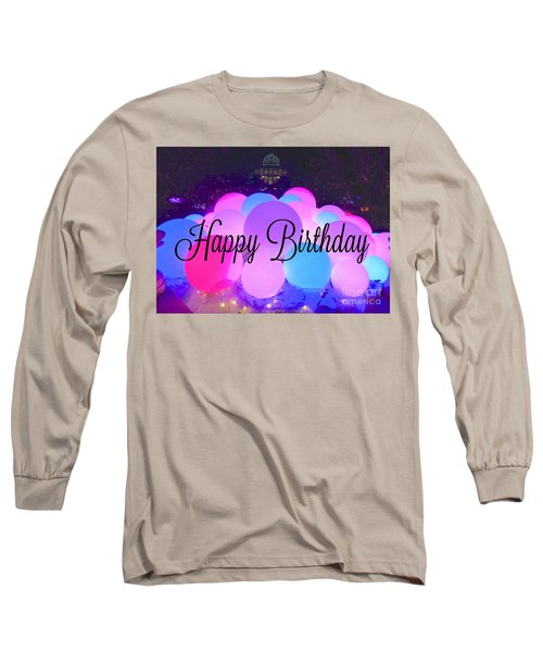 Happy Birthday Bubbles Long Sleeve T-Shirt