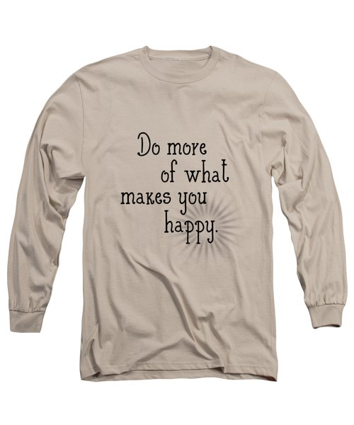 Text Art Happy Long Sleeve T-Shirt