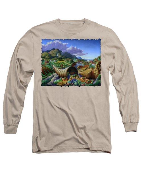 Horn Of Plenty - Cornucopia - Autumn Thanksgiving Harvest Landscape Oil Painting - Food Abundance Long Sleeve T-Shirt by Walt Curlee