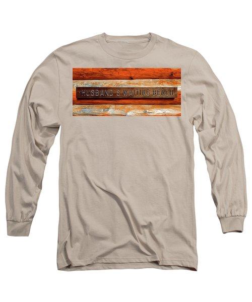 Husband's Waiting Bench - Denali National Park Long Sleeve T-Shirt
