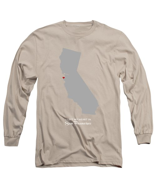 I Left My Heart In Sf Long Sleeve T-Shirt