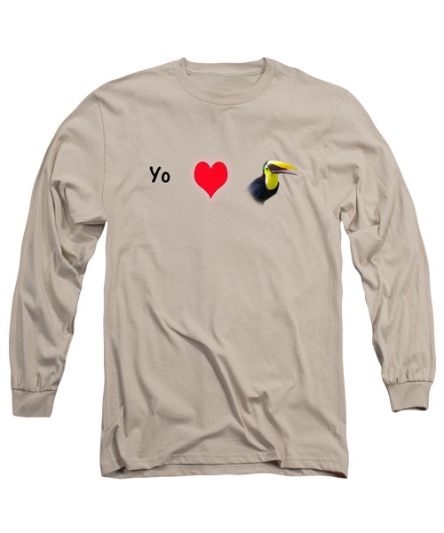 I Love Toucans Long Sleeve T-Shirt by Paul  Gerace