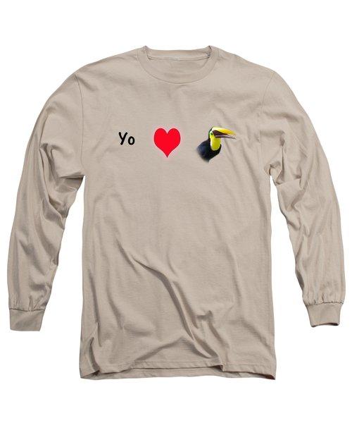 I Love Toucans Long Sleeve T-Shirt