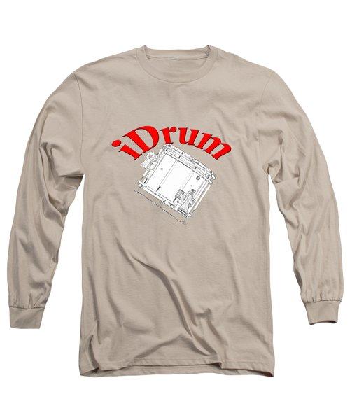 iDrum Long Sleeve T-Shirt
