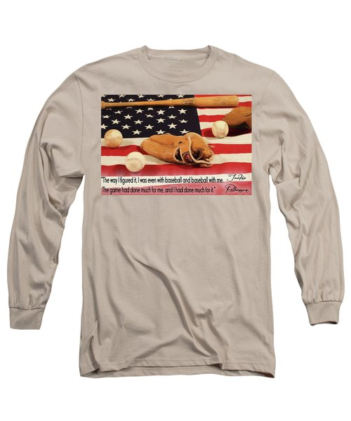 Jackie Robinson Baseball Quote Long Sleeve T-Shirt by Dan Sproul