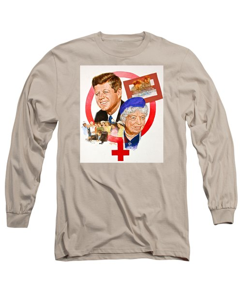 Jfk And Elenore Roosevelt  Long Sleeve T-Shirt