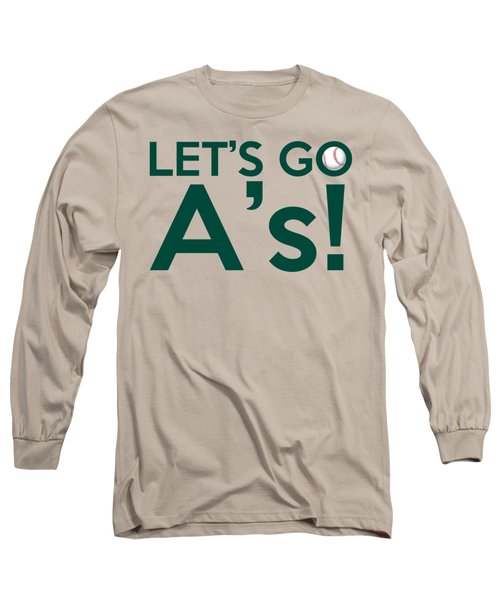 Let's Go A's Long Sleeve T-Shirt