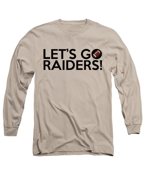 Let's Go Raiders Long Sleeve T-Shirt